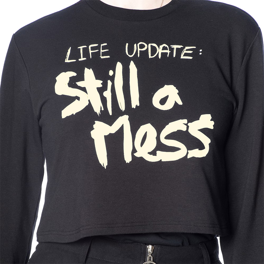 Banned Life Update Still A Mess Top (Black)