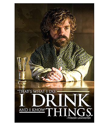 Game Of Thrones I Drink & I Know Things Poster (Multicoloured)