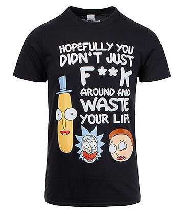 Rick & Morty Waste Your Life T Shirt (Black)